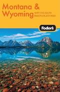 Fodors Montana & Wyoming 2nd Edition
