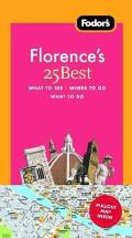 Fodors Florences 25 Best With Pullout Map