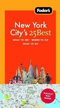 Fodors New York Citys 25 Best With Pullout Map