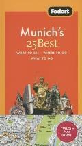 Fodors Munichs 25 Best