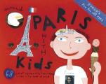Fodors Around Paris with Kids 68 Great Things to Do Together in the City & Beyond