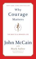 Why Courage Matters The Way to a Braver Life