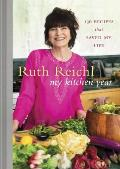 My Kitchen Year: 136 Recipes That...