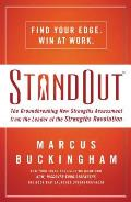Standout The Groundbreaking New Strengths Assessment from the Leader of the Strengths Revolution