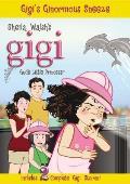 Gigi, God's Little Princess #5: Gigi's Ginormous Sneeze