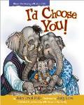 I'd Choose You!