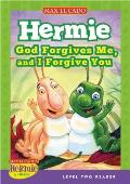 Hermie God Forgives Me & I Forgive You