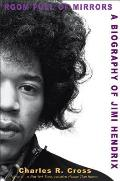 Room Full of Mirrors A Biography of Jimi Hendrix - Signed Edition