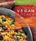 Complete Vegan Kitchen An Introduction to Vegan Cooking with More Than 300 Delicious Recipes From Easy to Elegant