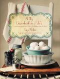 At My Grandmother's Table: Heartwarming Stories and Cherished Recipes from the South