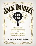 Jack Daniels Cookbook Stories & Kitchen Secrets from Miss Mary Bobos Boarding House