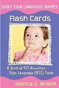 Baby Sign Language Basics Flash Cards A Deck of 50