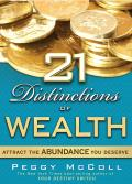 21 Distinctions of Wealth Attract the Abundance You Deserve