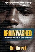 Brainwashed Challenging the Myth of Black Inferiority