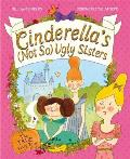 Cinderella's (Not So) Ugly Sisters: The True Fairytale!