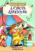 Tumtum and Nutmeg: a Circus Adventure