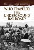 Who Travelled the Underground Railroad?