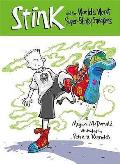 Stink & the Worlds Worst Super Stinky Sneakers