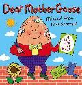 Dear Mother Goose