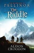 Riddle: the Second Book of Pellinor