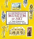 Metropolitan Museum: a Three-dimensional Expanding Pocket Guide