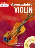 Abracadabra Violin: the Way To Learn Through Songs and Tunes