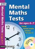 Mental Maths Tests for Ages 6-7: Timed Mental Maths Practice for Year 2