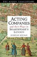 Acting Companies and their Plays