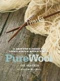 Pure Wool: a Knitter's Guide To Using Single-breed Yarns