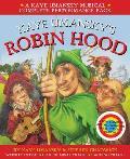 Kaye Umansky's Robin Hood: a Bow-slinging, Arrow-twanging, Bulls-eye of a Musical