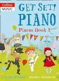 Get Set! Piano Pieces