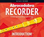 Abracadabra Recorder Introduction!: 31 Graded Songs and Tunes