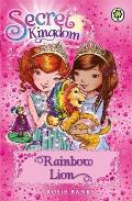Secret Kingdom: 22: Rainbow Lion