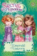 Secret Kingdom: 23: Emerald Unicorn