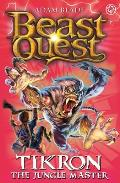 Beast Quest: 81: Tikron the Jungle Master