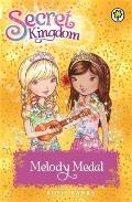 Secret Kingdom: 28: Melody Medal