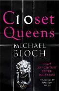 Closet Queens: Some 20th Century British Politicians