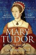 Mary Tudor Englands First Queen
