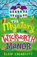 Mystery of Wickworth Manor