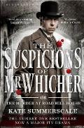 Suspicions of Mr Whicher Or the Murder at Road Hill House TV Tie In Edition