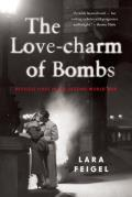Love charm of Bombs Restless Lives in the Second World War