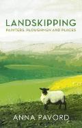 Landskipping Painters Ploughmen & Places