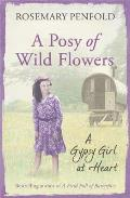 Posy of Wildflowers: a Gypsy Girl At Heart
