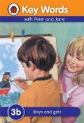 Key Words with Peter and Jane 3 Boys and Girls Series B