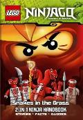 Lego Ninjago 2-in-1 Ninja Handbook: the Bravest Ninja of All/snakes in