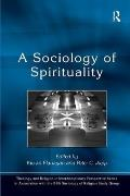 A Sociology of Spirituality