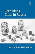 Rethinking Class in Russia