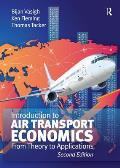 Introduction to Air Transport Economics From Theory to Applications