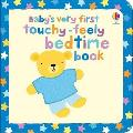 Baby's Very First Touchy-feely Bedtime Book