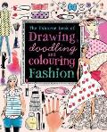 Usborne Book of Drawing Doodling & Colouring Fashion